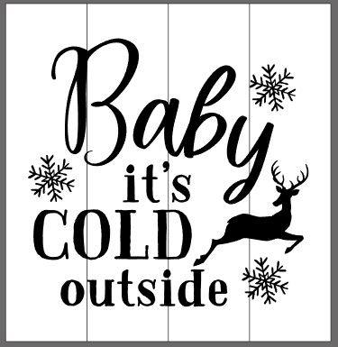 Baby it's cold outside with snowflakes and deer