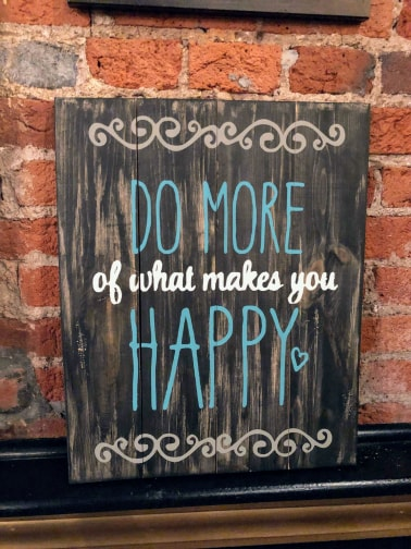 Do more of what makes you happy flourishes
