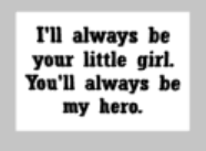 Fathers Day Tiles - I'll always be your little girl