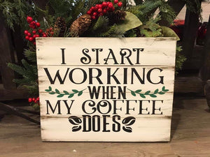 I start working when my coffee does