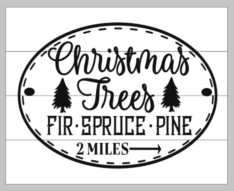 Christmas Trees Fir Spruce Pine 2 Miles