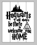Harry Potter-Hogwarts will always be there to welcome you home