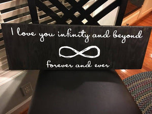 I love you infinity and beyond forever and ever