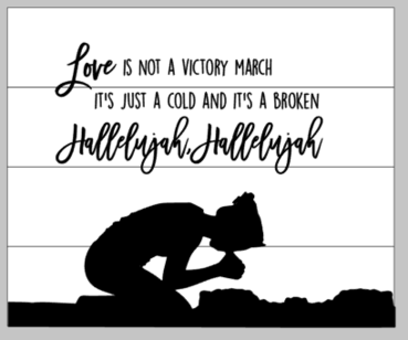 Love is not a victory march