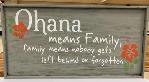 Oversized sign - Ohana means Family