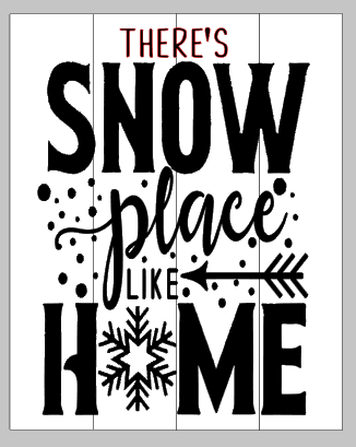 There snow place like home