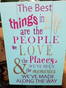 The best things in life are the people we love