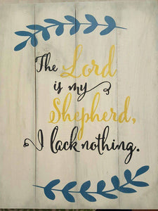 The lord is my shepherd I lack nothing