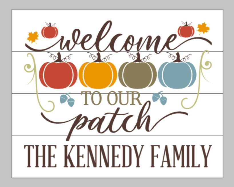 Welcome to our patch with 4 pumpkins and family name