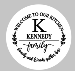Lazy Susan - Welcome to our Kitchen with family name