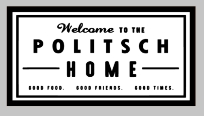 Oversized sign - Welcome to the Family Home