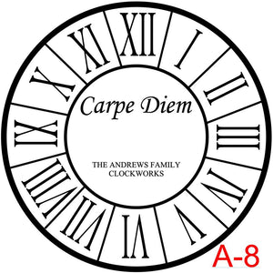 Clock - Roman Numerals with border insert Carpe Diem with family name and est date (A-8)