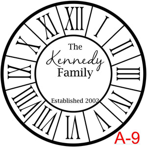 Clock - Roman Numerals with border insert  The Kennedy family Est date (cursive last name)  (A-9)