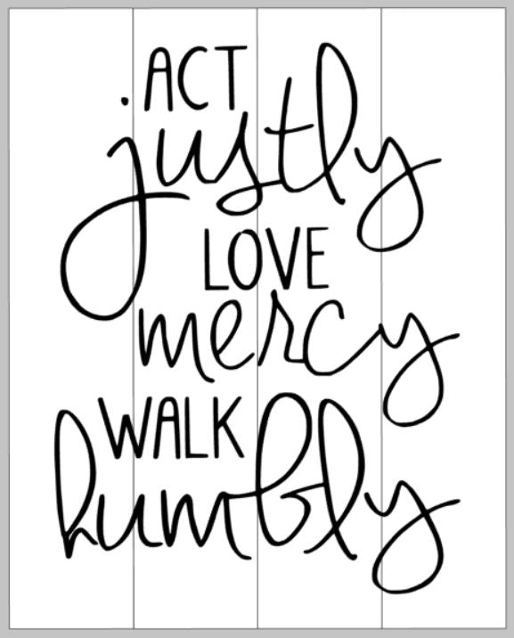 Act justly love mercy walk humbly