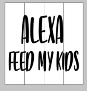 Alexa feed my kids