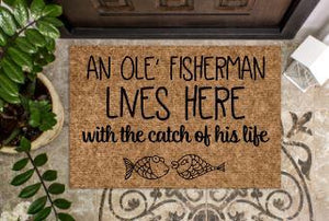 An ole' fisherman lives here with the catch of his life