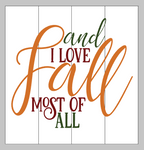 and I love fall most of all