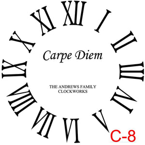 Clock - Roman Numerals with no border insert Carpe Diem with family name and est date (C-8)