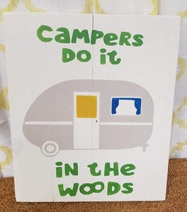 Campers do it in the woods