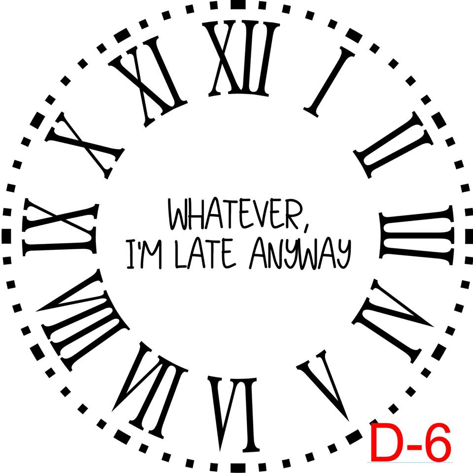 Clock - Roman Numerals with Dotted Border insert whatever I'm late anyway (D-6)