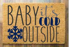 Baby its cold outside with snowflakes