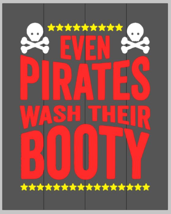 Even pirates need wash their booty