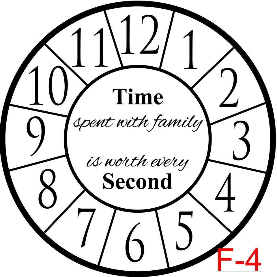 Clock - Numbers with border insert time spent with family is worth every second (F-4)