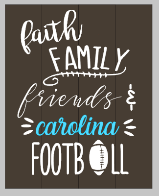 Faith family friends & (your team) football