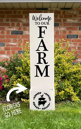 Porch Planter - Welcome to our farm with animals stacked