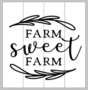 farm sweet farm with leafy design