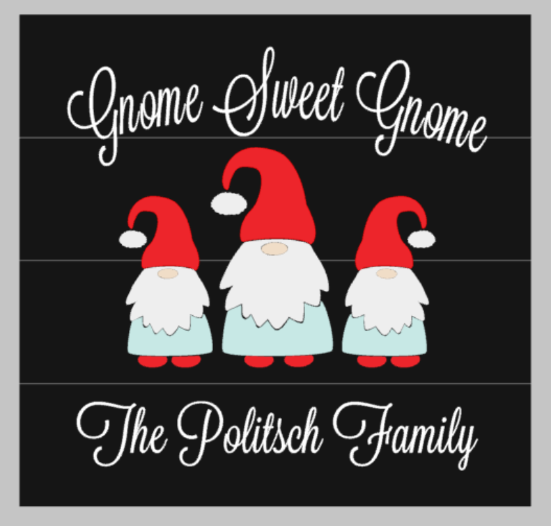 Gnome sweet gnome with famly name