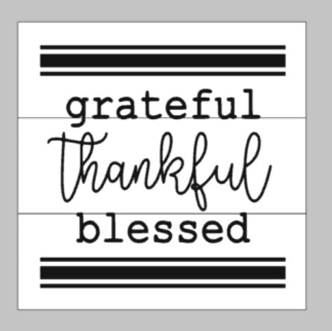 Grateful Thankful Blessed with Lined Border