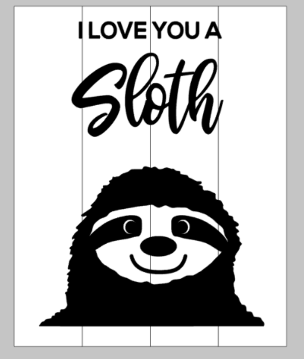 I love you a sloth