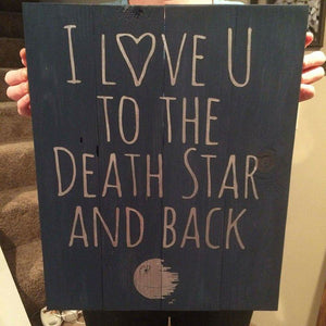 I love you to the death star and back