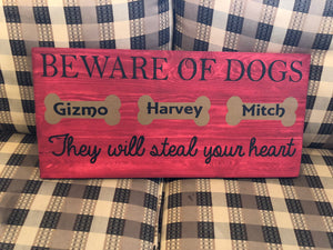 Beware of dog they will steal your heart