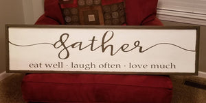 Gather eat well laugh often love much