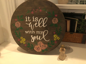 It is well with my soul-round