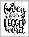 Love is a fur legged word