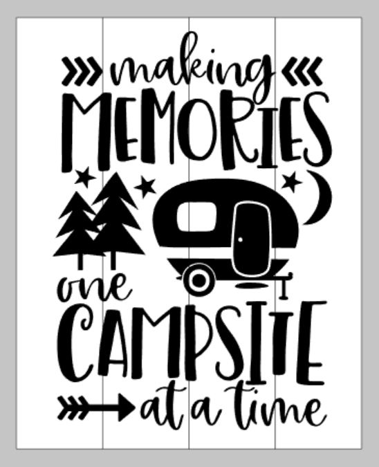 making memories one campsite at a time
