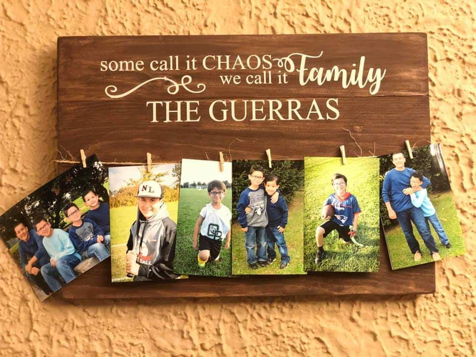 Some call it chaos we call it family-family name - Photo Board