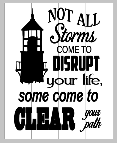 Not all storms come to disrupt