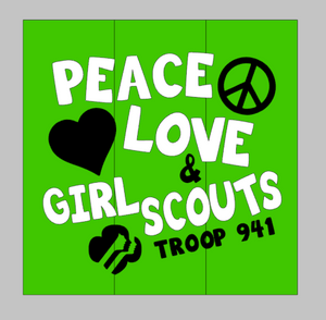 Peace love Girl Scouts