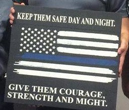 Keep them safe day and night-police flag