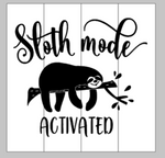Sloth mode activated