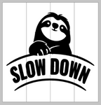 Slow down with sloth