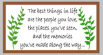 Oversized sign - The best things in life are the people you love