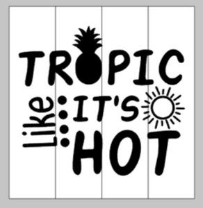 Tropic like it's hot