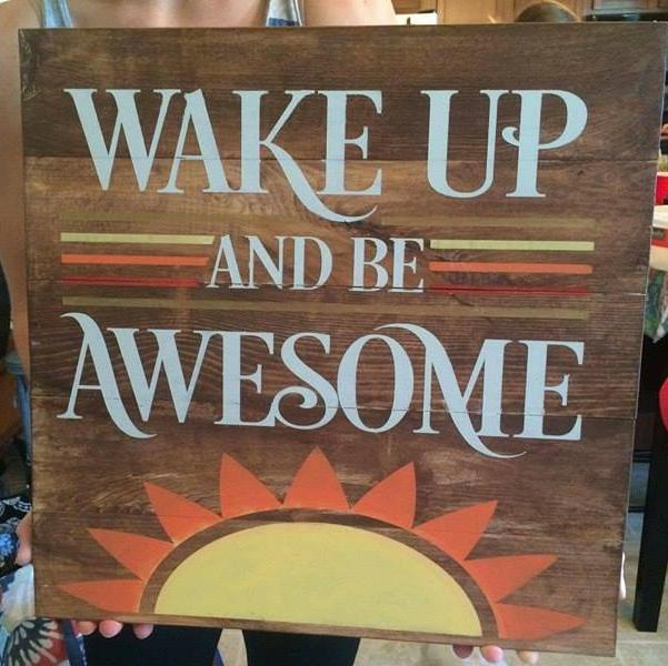 Wake up and be awesome-sun