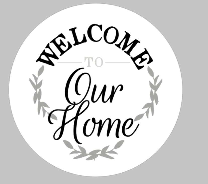 Welcome to our home ROUND