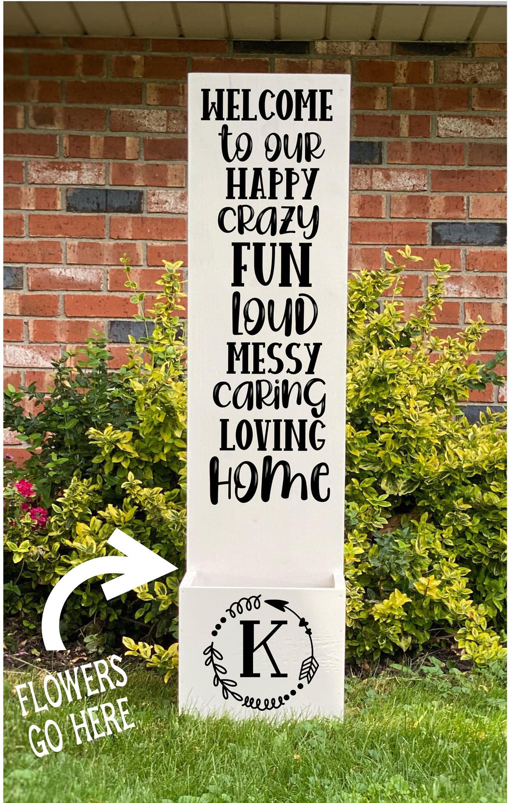 Porch Planter - Welcome to our happy fun crazy wit family name